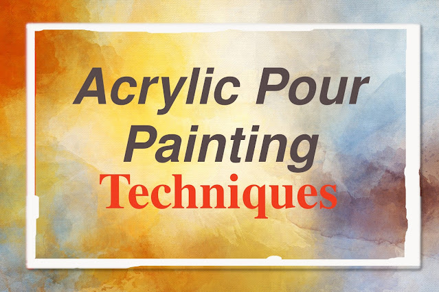 Guide to Acrylic Pour Painting. Learn how to do pour fluid art like dirty pour,flip cup,tree pour,ring pour, swipe pour. Acrylic Pouring for Beginners