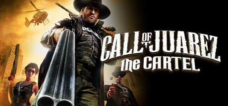 Call of Juarez The Cartel PC Full Version