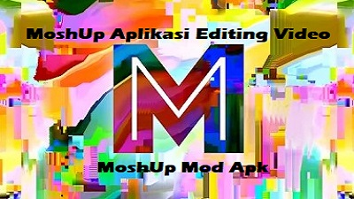 MoshUp Apk