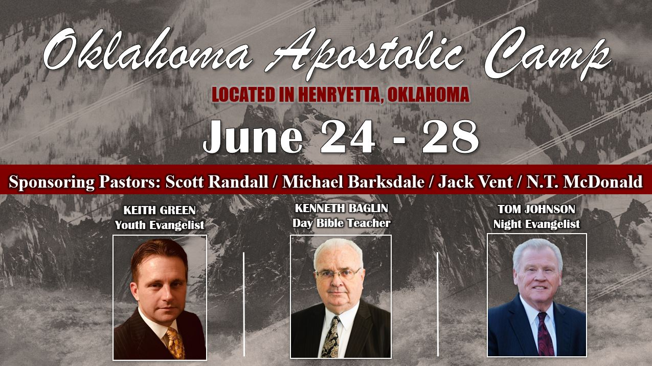 Oklahoma Apostolic Camp Meeting - June 24 - 28, 2019