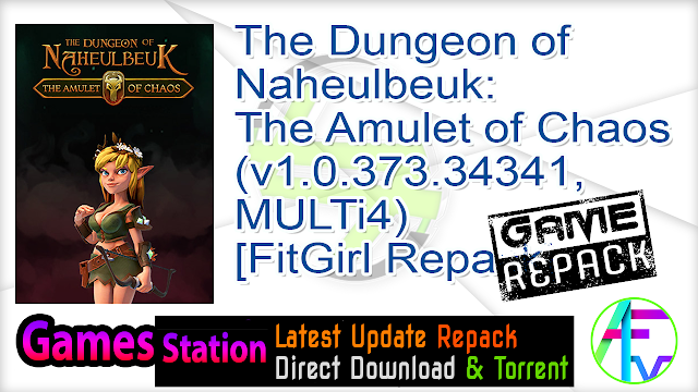The Dungeon of Naheulbeuk The Amulet of Chaos (v1.0.373.34341, MULTi4) [FitGirl Repack, Selective Download – from 3.1 GB]