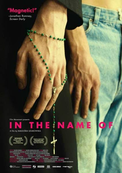 In the name of, film