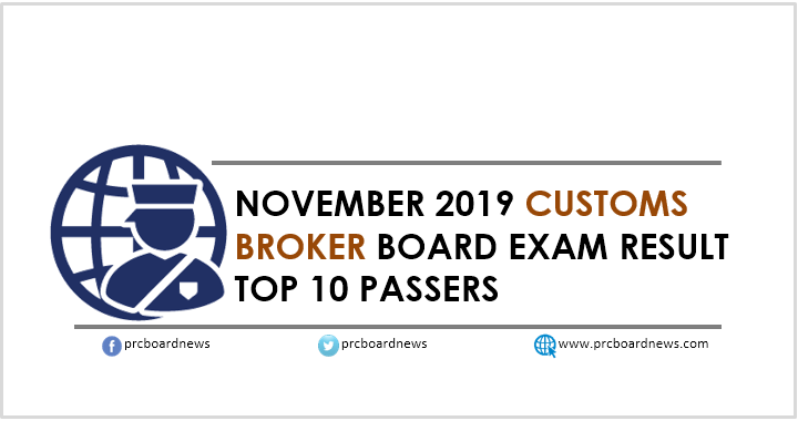 Top 10 Passers: November 2019 Customs Broker board exam result