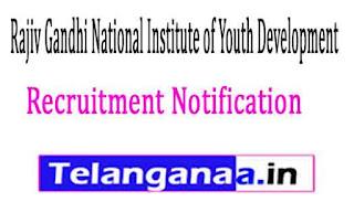 Rajiv Gandhi National Institute of Youth Development RGNIYD Recruitment Notification 2017