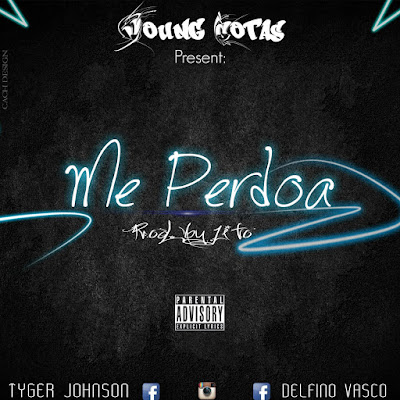Dell V Breezy & Tyger Johnson (Young Cotas) - Me Perdoa (2018) | Download Mp3