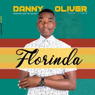 Danny Oliver – Florinda ( 2019 ) [DOWNLOAD]