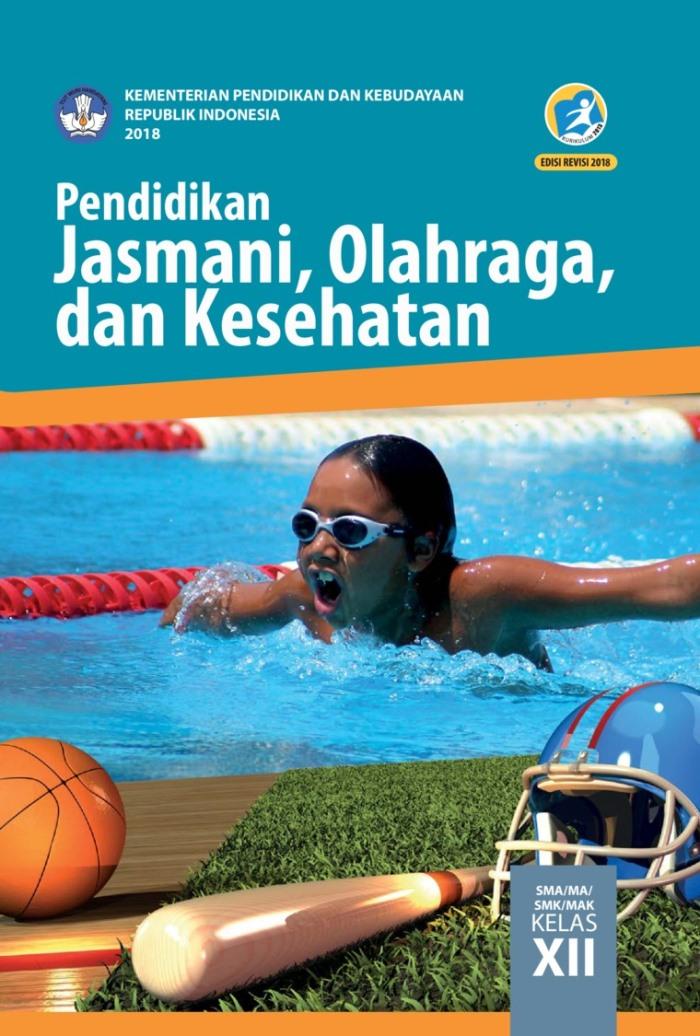 Buku Siswa SMA/MA Kelas XII Pendidikan Jasmani Olahraga dan Kesehatan