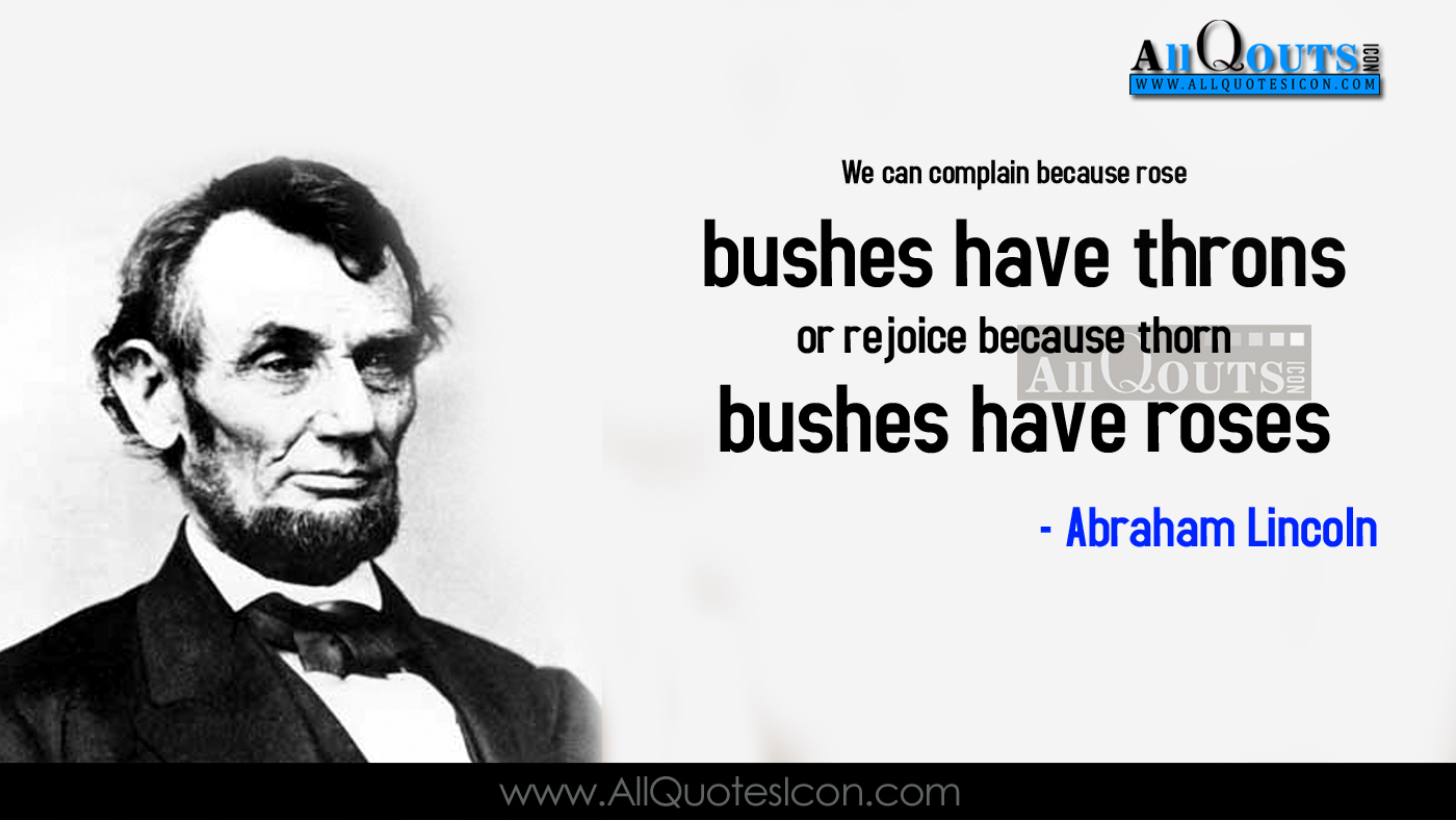 Abraham Lincoln Quotes On Life Abraham Lincoln Quotes In English Hd Wallpapers Best Life