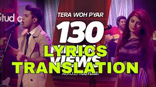 Tera Woh Pyar (Nawazishein Karam) Lyrics in English | With Translation | - Coke Studio