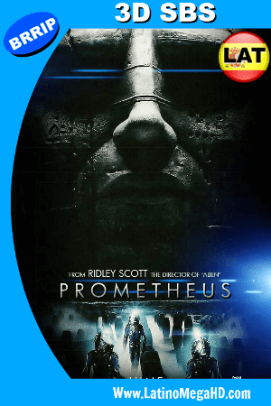 Prometheus (2012) Latino 3D SBS 1080P ()