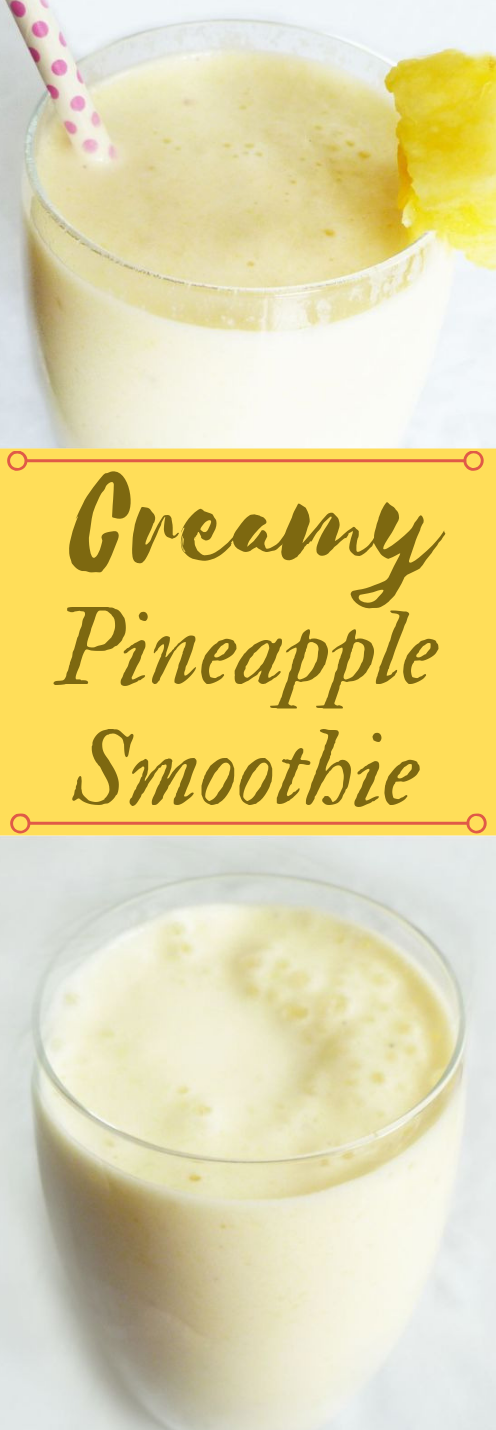 CREAMY PINEAPPLE SMOOTHIE #drink #pineapple #healthydrink #smoothie #cocktail