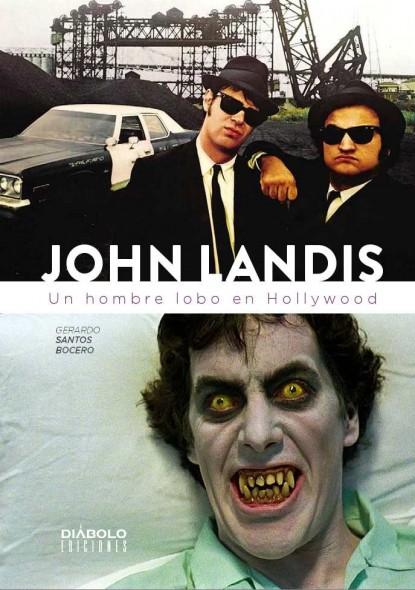 Portada del libro John Landis Un hombre lobo en Hollywood