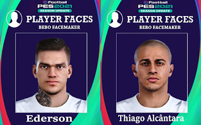 PES 2021 Faces Ederson & Thiago Alcantara by Bebo