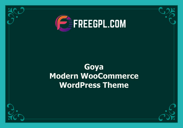 Goya - Modern WooCommerce Theme Free Download