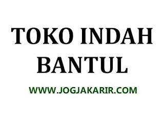 Lowongan Kerja Bantul Staff Kasir di Toko Indah Gaji 1 Juta + Sembako -  Portal Info Lowongan Kerja di Yogyakarta Terbaru 2020