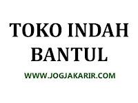 Lowongan Kerja Bantul Staff Kasir di Toko Indah Gaji 1 Juta + Sembako