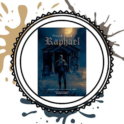 Raphael- Tillie Cole (PATRONAT)