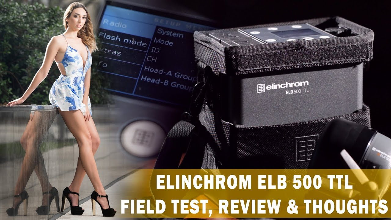 New Elinchrom ELB 500 TTL Review & Field Test