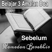3 Amalan Doa Sebelum Ramadan Berakhir