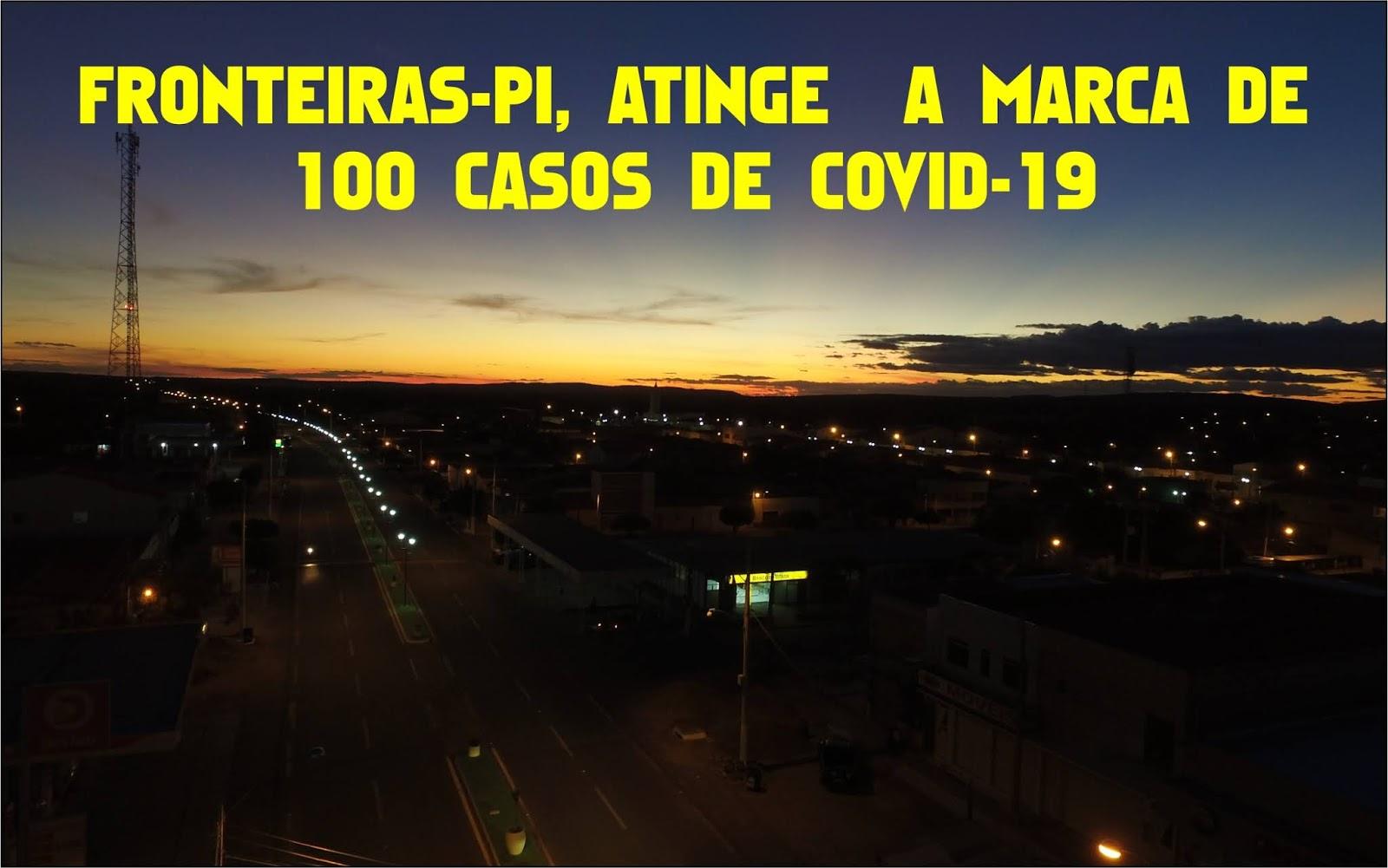 FRONTEIRAS (PI) ATINGE A MARCA DE 100 CASOS DE INFECTADOS POR COVID-19