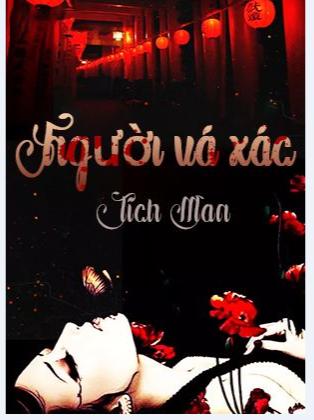 [VIP] Truyện audio linh dị Trung Quốc: Người Vá Xác- Tích Man (Trọn Bộ)