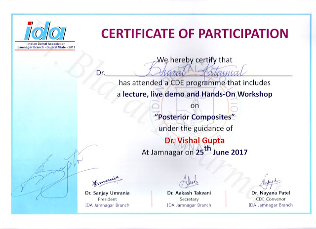 Certificate is Awarded to Dr. Bharat Katarmal for Attending a lecture, live demo and hands-on workshop on Posterior Composites under guidance of Dr. Vishal Gupta