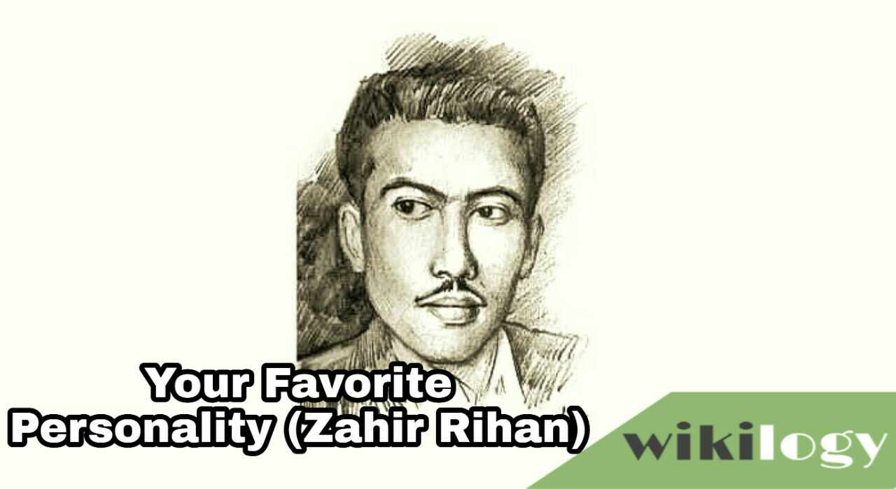 Your Favourite Personality (Zahir Raihan) Paragraph