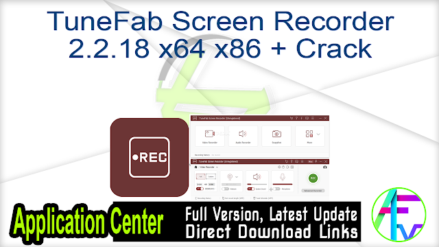 TuneFab Screen Recorder 2.2.18 x64 x86 + Crack