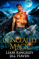 Concealed magic   Magic and claws #2   Liam Kingsley & Jill Haven