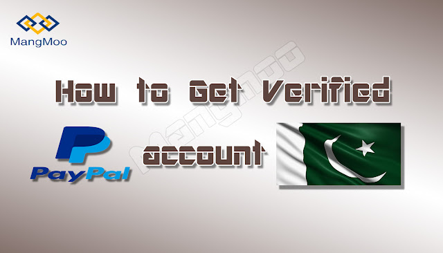 How to create verified PayPal account in Pakistan