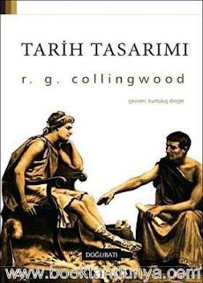 Robin George Collingwood - Tarih Tasarımı