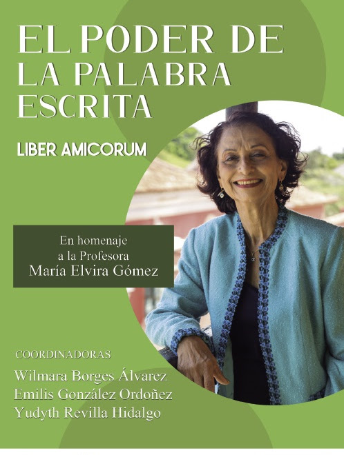 Libro: El poder de la palabra escrita [homenaje a María Elvira Gómez]