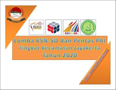 Lomba KSN SD dan Pentas PAI Tahun 2020