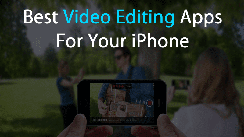 Top 10 best video editing apps for mobile