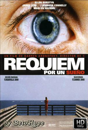 Requiem Por Un Sueño [1080p] [Latino-Ingles] [MEGA]