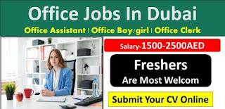 Office Assistant Jobs Recruitment in Dubai 2021
