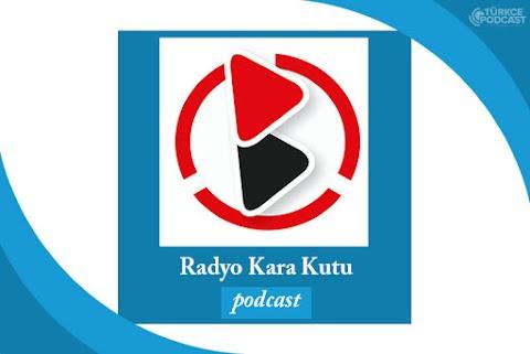 Radyo Kara Kutu Podcast