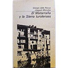 Matarraña, sierra turolenses, Giorgio Della Rocca , Joaquín Monclús