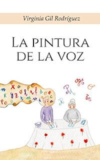 La Pintura de la Voz - Virginia Gil Rodríguez
