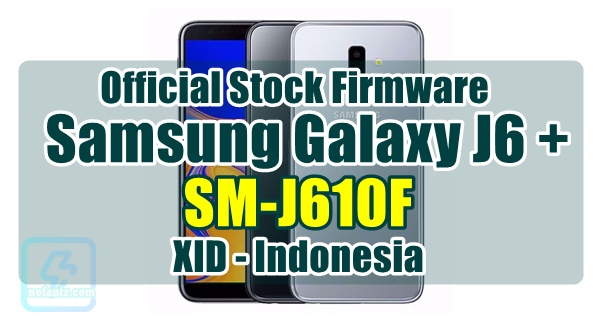 firmware samsung j6 plus bahasa indonesia