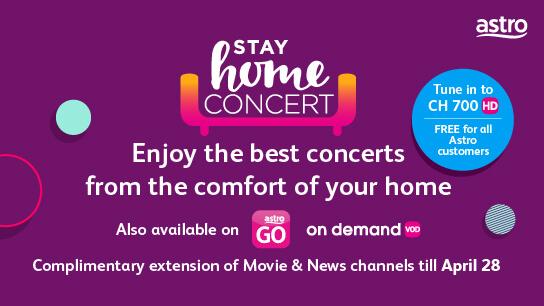 Stay Home Concert di saluran CH 700 hanya di astro