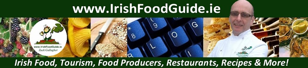 The Irish Food Guide by Zack Gallagher. News about Food and Food Tourism in Ireland