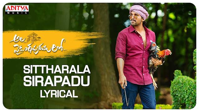 Sittharala Sirapadu Telugu Song Lyrics – Ala Vaikunthapurramuloo (2019)
