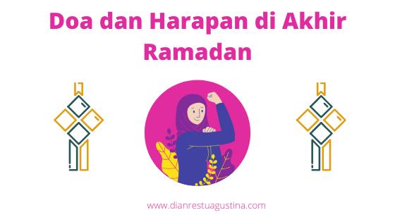 Doa dan Harapan di Akhir Ramadan