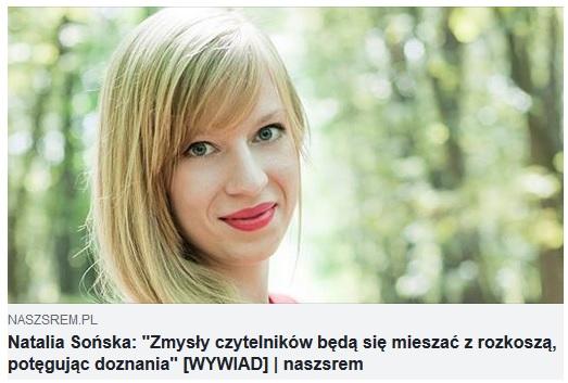https://www.naszsrem.pl/2018/10/natalia-sonska-zmysy-czytelnikow-beda-sie-mieszac-z-rozkosza-potegujac-doznania-wywiad.html