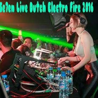 DJ Se7en Live Dutch Electro Fire 2016