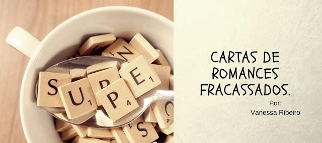 Momento inspirativo #16: Cartas de Romances Fracassados