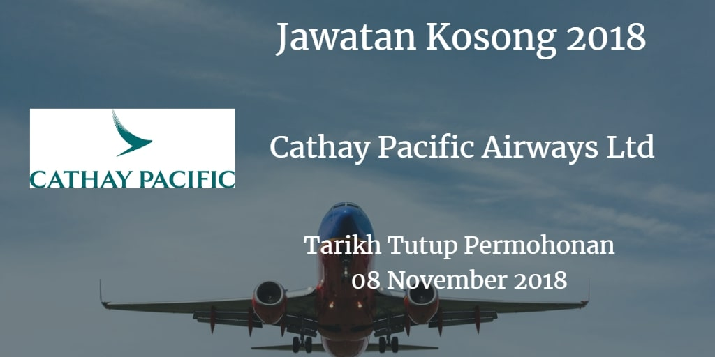 Jawatan Kosong Cathay Pacific Airways Ltd 08 November 2018