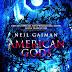 American Gods (Edición del décimo aniversario) - Neil Gaiman.