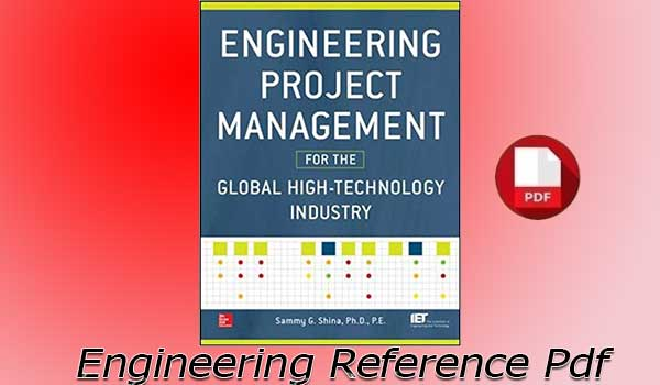 Download Engineering Project Management for the Global High Technology Industry by Sammy G. Shina free PDF
